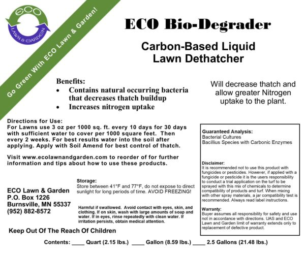 Label for Bio-Degrader natural de-thatcher