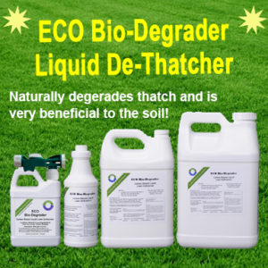 ECO Bio-Degrader Liquid De-Thatcher